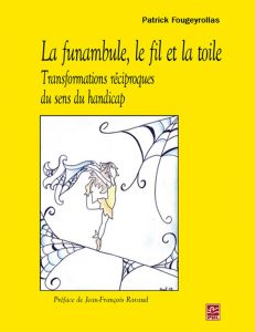 Image of the cover of La funambule, le fil et la toile