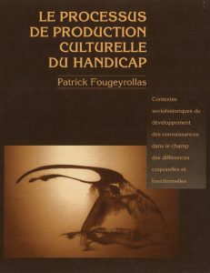 Image of the cover of Le processus de production culturelle du handicap