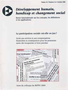 Cover of the issue La participation sociale est-elle en jeu ? L'accès aux services et aux compensations financières et conséquences pour les personnes ayant des incapacités et leurs proches