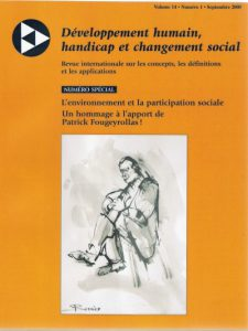 Cover of the issue L'environnement et la participation sociale. Un hommage à l'apport de Patrick Fougeyrollas !
