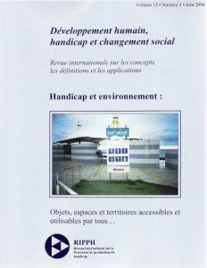 Couverture de la revue Handicap et environnement : Objets, espaces et territoires accessibles et utilisables par tous...