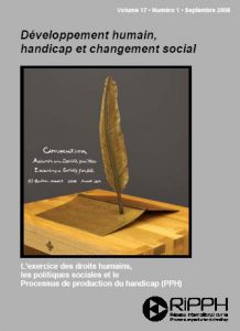 Cover of the issue Les actes du Colloque annuel du RIPPH 2008: L'exercice des droits sociales et le Processus de Production du Handicap (PPH)